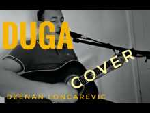 Embedded thumbnail for Duga - Dzenan Loncarevic - Cover