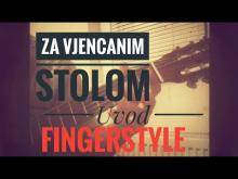 Embedded thumbnail for Za vjencanim stolom uvod - Fingerstyle